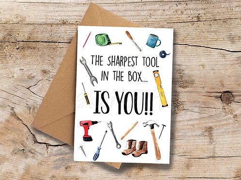 Sharpest tool in the box... A6 greetings Card