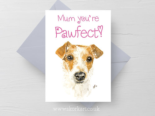 Mum you're Pawfect! Jack Russel Mothers Day Card #202018