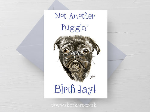 Not another Puggin Birthday #202029