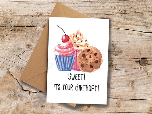 Sweet its your Birthday! A6 Greetings Card