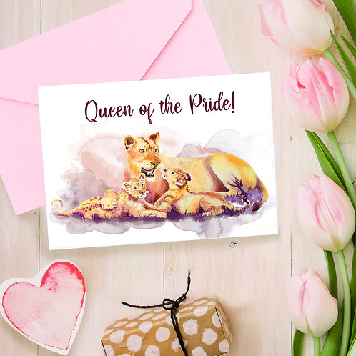 Queen of the Pride, Mothers day, for Mum, greetings card
