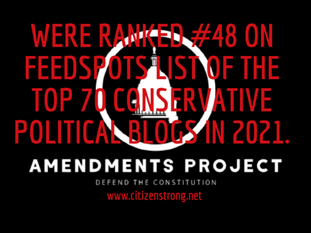 The Amendments Project Named The 48th Most Influential Conservative Blog On The Web By FeedSpot