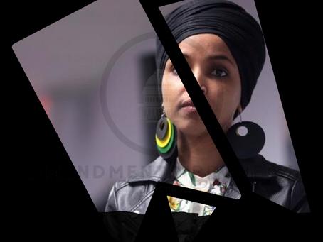 Give Me Liberty or Give Me Ilhan Omar!