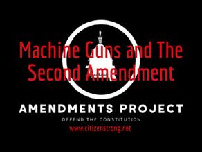 Second Amendment and Machine Guns
