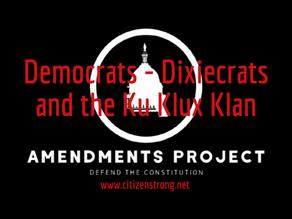 Democrats - Dixiecrats And The Ku Klux Klan