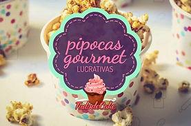 Pipocas Gourmet Lucrativas.jpg