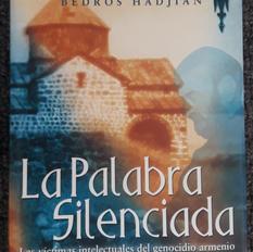 """""""La palabra silenciada"""", Bedros Hadjian"""