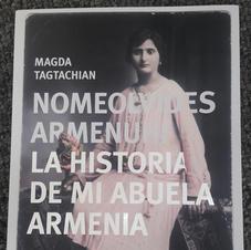 """Nomeolvides Armenuhí"", Magda Tagtachian"