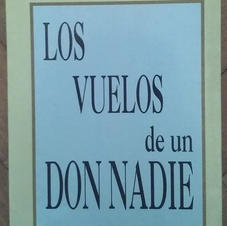 """""""Los vuelos de un Don Nadie"""", Rupén Berberian"""