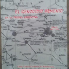 """""""El Genocidio Armenio en la prensa argentina"""", Nélida Boulgourdjian"""