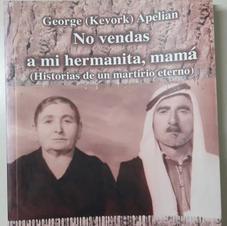"""No vendas a mi hermanita, mamá"", Geroge Apelian"