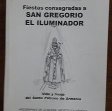 """""""Fiestas consagradas a San Gregorio El Iluminador"""", R.P. Krikor Maksoudian"""