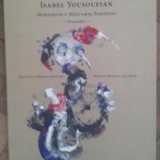 """""""Monstruos y máscaras parisinos"""", Isabel Yousoufian"""