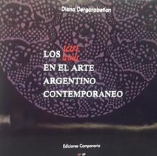 """""""Los IAN en el arte contemporáneo"""", Diana Dergarabetian"""