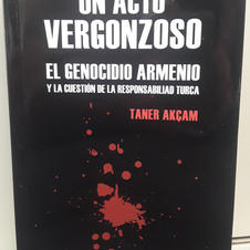 """Un acto vergonzoso"", Taner Akçam"