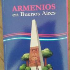 """""""Armenios en Buenos Aires"""", Roberto Kechichian"""
