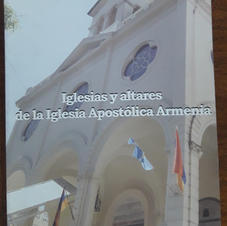 """Iglesias y altares de la Iglesia Apostólica Armenia"", Arzobispo Kissag Mouradian"