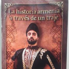 """La historia armenia a través de un traje"", Sergio Kniasian"