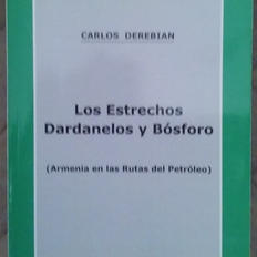 """""""Los estrechos Dárdanelos y Bósforo"""", Carlos derebian"""