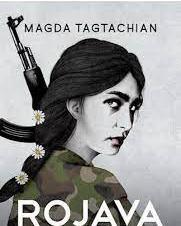 """Rojava"", Magda Tagtachian"