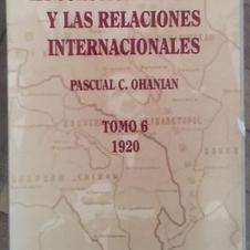 """""""La cuestión armenia y las relaciones internacionales"""", Pascual Ohanian"""