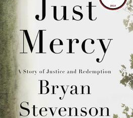 """Book Recomendation:  """"Just Mercy"""""""