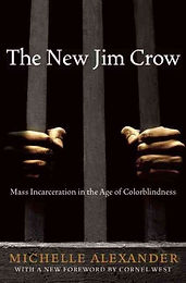 "Book Recommendation:  ""The New Jim Crow:  Mass Incarceration in an Agoe of Colorblindness"""