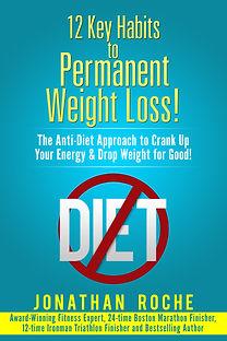 12 Key Habits to Permanent Weight Loss B