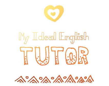 心目中的英文家教 My Ideal English Tutor