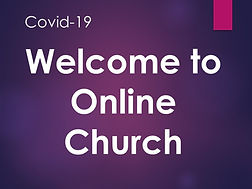 Welcome to online church image.jpg