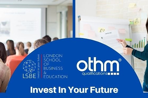 OTHM LEVEL 5 DIPLOMA IN EDUCATION AND TRAINING, 120 credits