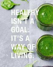 Health isn't a goal.jpg