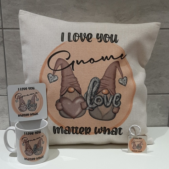 I Love You Gnome Matter What....jpg