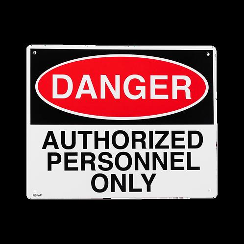 "Danger Authorized Personnel Only 10"" x 8"" - Rigid Plastic"