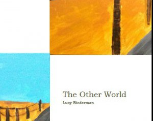 A Review of Lucy Biederman's The Other World
