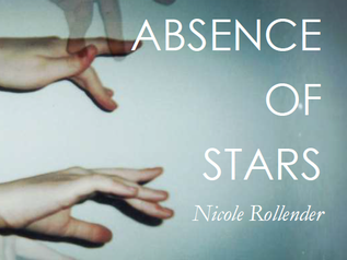 Chapbook Review: Absence of Stars by Nicole Rollender