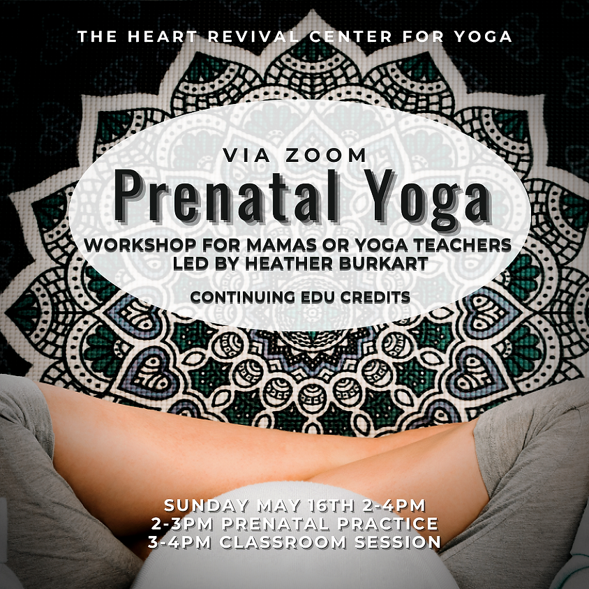 Intro to Prenatal Yoga Workshop