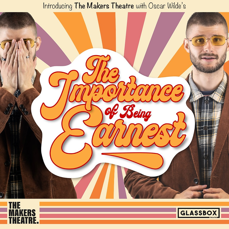 The Makers Theatre Present: The Importance of Being Earnest