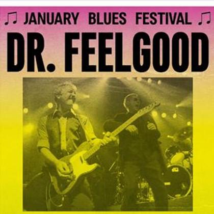 January Blues Festival - DR. FEELGOOD