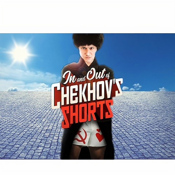 In and Out of Chekhov's Shorts
