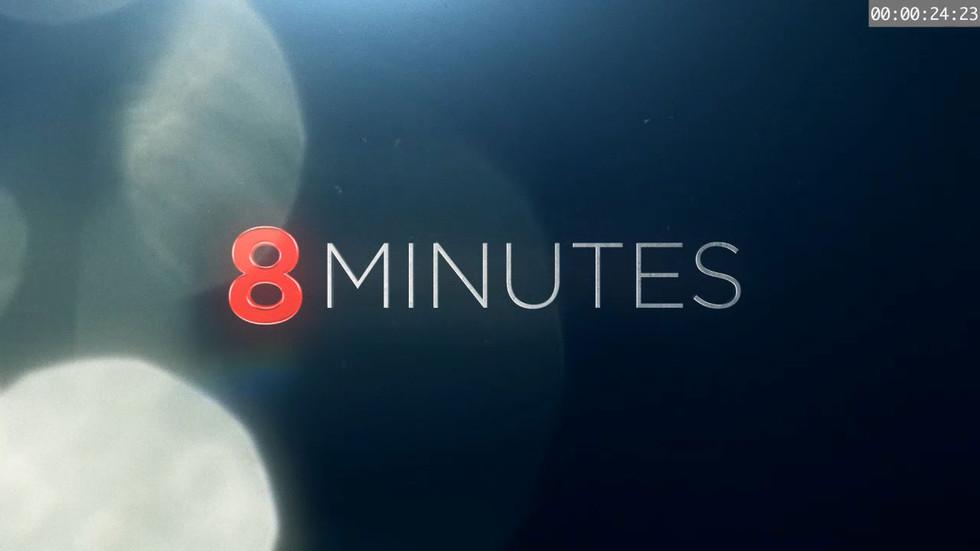 8 MINUTES