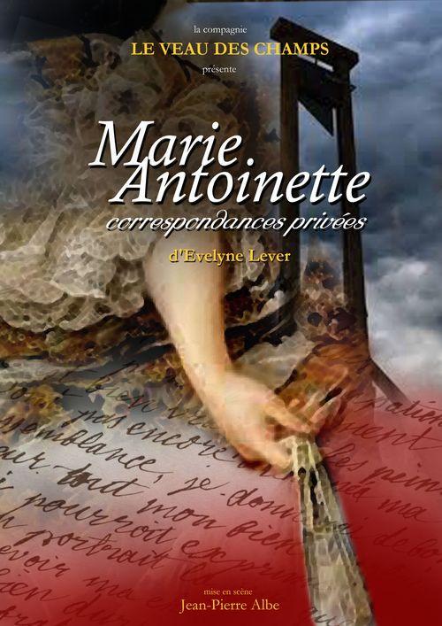 Marie Antoinette, correspondances privées
