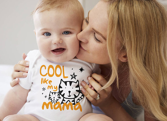 Cool Like My Mama Baby Vest