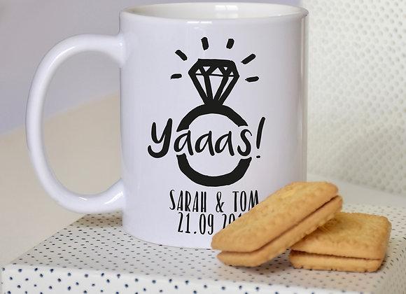 Yaaas Personalised Engagement Mug
