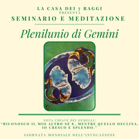 Il Plenilunio di Gemelli, Seminario e Meditazione!