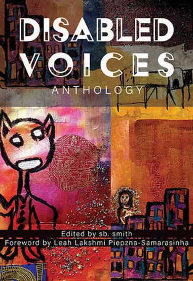 Disabled Voices by Various, s.b. smith