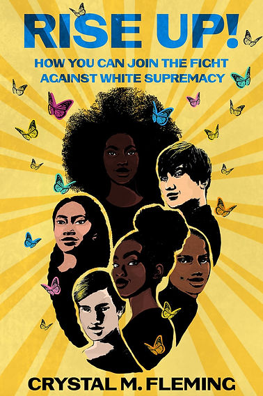 Rise Up!: How You Can Join the Fight Against White Supremacy