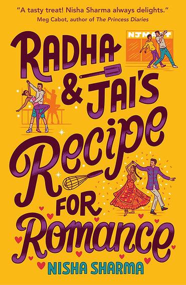 Radha and Jai's Recipe for Romance by Nisha Sharma