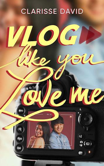 Vlog Like You Love Me