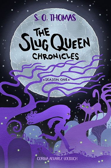 The Slug Queen Chronicles: Season One